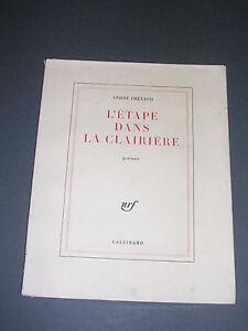 Détails Sur Poésie André Frénaud Létape Dans La Clairière Gallimard 1966 Eo Sur Vélin