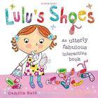 Lulu's Shoes by Camilla Reid (Hardback, 2008)