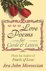 Love Poems for Cards and Letters by Ara John Movsesian (Paperback / softback, 2008)