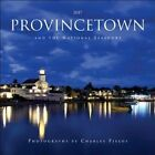 2017 Provincetown and The National Seashore by Charles Fields 9780996076760
