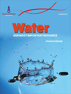 GEOGRAPHY-WATER-OUR-MOST-IMPORTANT-RESOURCE-BOOK-ISBN-9780864271563