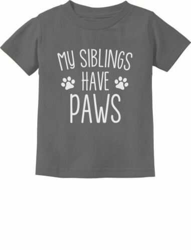 My Siblings Have Paws Funny Cute Toddler Kids T-Shirt Gift