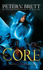 The Core Book Five of Demon Cycle Mass Market Paperback – July 31 2018