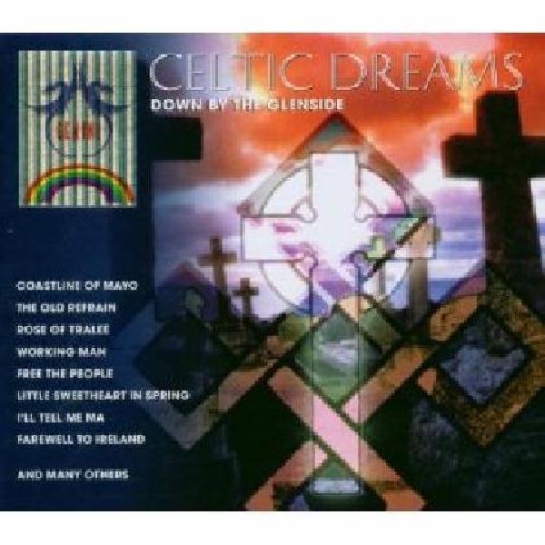 Celtic Dreams - Down by the Glenside - 2 CD-Set