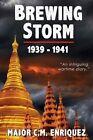 Brewing Storm 1939-1941 by C M Enriquez (Paperback / softback, 2013)