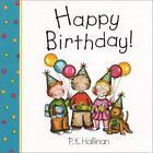 Happy Birthday! by P. K. Hallinan (2003, Board Book)