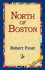 North of Boston by Robert Frost (Paperback / softback, 2004)