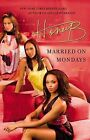 Married on Mondays by HoneyB (Paperback, 2011)
