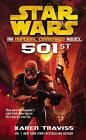 Star Wars: Imperial Commando - 501st by Karen Traviss (Paperback, 2009)