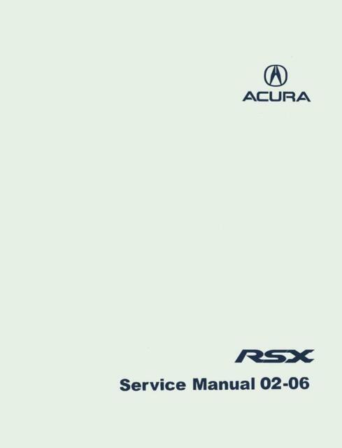 Bishko OEM Repair Maintenance Shop Manual Bound for Acura Rsx 2002-2006