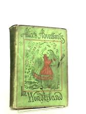 Alice Adventures in Wonderland and Through the (Lewis Carroll - 1898) (ID:62461)