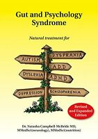 Gut And Psychology Syndrome: Natural Treatment For Autism, Dyspraxia, A.d.d., Dy on sale
