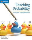 Teaching Probability by Jenny Gage, David Spiegelhalter (Paperback, 2016)
