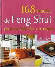 168 trucos de Feng Shui para una vida feliz y tranquila (Spanish Edition)
