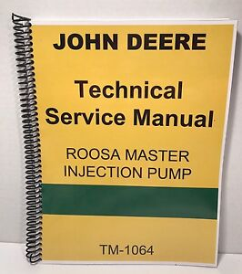roosa master fuel injection pump manual john deere technical service rh ebay com roosa master injection pump manual roosa master injection pump manual pdf