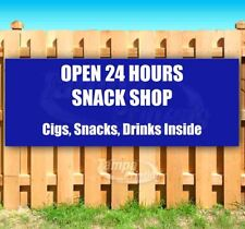 Snack Shop Open 24 Hours Cigs Advertising Vinyl Banner Flag Sign Many Sizes