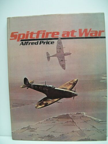 1 of 1 - The Spitfire at War: v. 1 by Dr. Alfred Price (Hardback, 1974)
