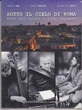Dvd SOTTO IL CIELO DI ROMA ♪ NOTE DAL TETTO Danilo Rea P. Damiani R. Bhatt 2011