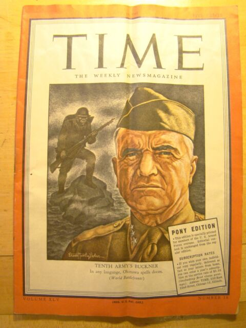 Time Magazine Armed Forces Pony Edition April 16 1945  Tenth Army's Buckner WWII