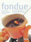 Fondue Cookery by Wendy Veale (Paperback, 2002)