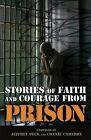 Stories of Faith & Courage from Prison by God & Country (Paperback / softback, 2012)