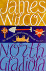 North Gladiola by James Wilcox (Paperback, 1997)