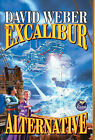 The Excalibur Alternative by David Weber (Book, 2002)