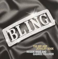 Bling The Hip-Hop Jewelry Book by Reggie Osse Gabriel Tolliver Hardback book