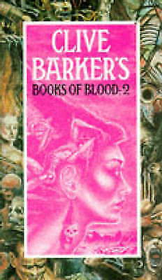 Barker, Clive : Books Of Blood 2: Vol 2 Highly Rated eBay Seller Great Prices