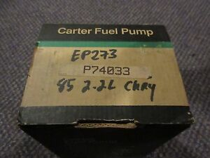 P74033 NEW NOS Carter Electric Fuel Pump-85 Dodge Aries 2.2L/85-90 Ford Mustang