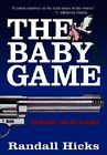 Baby Game by First Last (Paperback / softback, 2015)