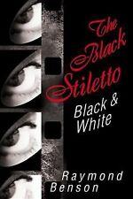 The Black Stiletto: Black & White: A Novel