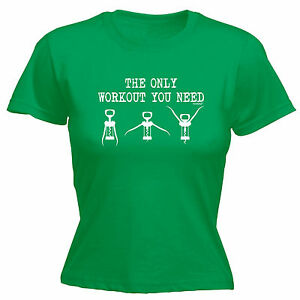 THE-ONLY-WORKOUT-YOU-NEED-WOMENS-T-SHIRT-tee-drink-wine-funny-mothers-day-gift