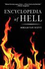 The Encyclopedia of Hell by Scott Van Scott, Miriam Van Scott, Van Scott (Paperback / softback)