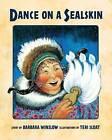 Dance on a Sealskin by Barbara Winslow (Paperback / softback, 2015)