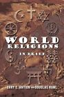 World Religions in Brief 9781450261739 by Douglas Ruml Paperback