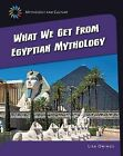 What We Get from Eqyptian Mythology by Lisa Owings Lisa Owings, Lisa Owings (Paperback / softback, 2015)