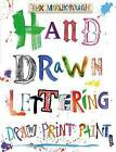 Hand Drawn Lettering by Max Marlborough (Paperback, 2016)