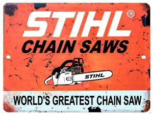 Vintage-Reproduction-Stihl-Chain-Saw-9-034-x-12-034-Metal-Tin-Aluminum-Sign
