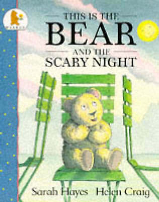 This is the Bear and the Scary Night, Sarah Hayes | Paperback Book | Good | 9780