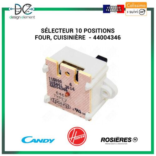 cuisinière  Rosieres Candy Hoover 44004346 Sélecteur 10 positions Four