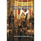 Saint Paul, Jesus Christ and Christianity by Jesus Humberto Enriquez Rubio (Paperback / softback, 2014)