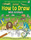 Junior How to Draw Wild Animals by Kate Thomson (Paperback, 2011)