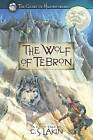 The Wolf of Tebron by C S Lakin (Paperback / softback)