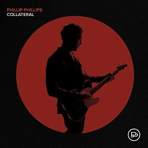 Phillip Phillips - Collateral [New CD]