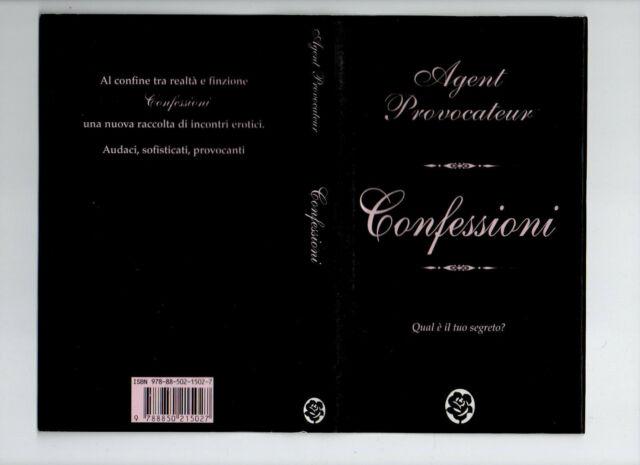 CONFESSIONI - AGENT PROVOCATEUR - TEA EDIZIONI - COME NUOVO OFFERTA SPECIALE