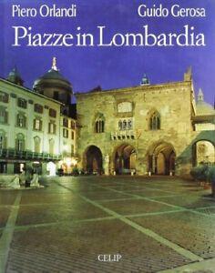 Piazze-in-Lombardia-Paperback-Orlandi-Piero-and-Gerosa-Guido