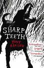 Sharp Teeth by Toby Barlow (Paperback, 2008)