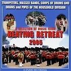 Band of the Household Division - Beating the Retreat 2005 (2013)