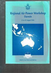 Regional-Air-Power-Workshop-Darwin-23-to-25-August-1994-Gary-Waters-Mark-Lax